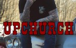 Image for UPCHURCH 18+ SOLD OUT