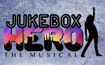 Image for Jukebox Hero The Musical - Fri, Mar 22, 2019 @ 8 pm