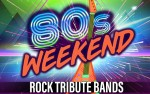 Image for 80's WEEKEND NIGHT 2 - ROCK TRIBUTE BANDS, 21+