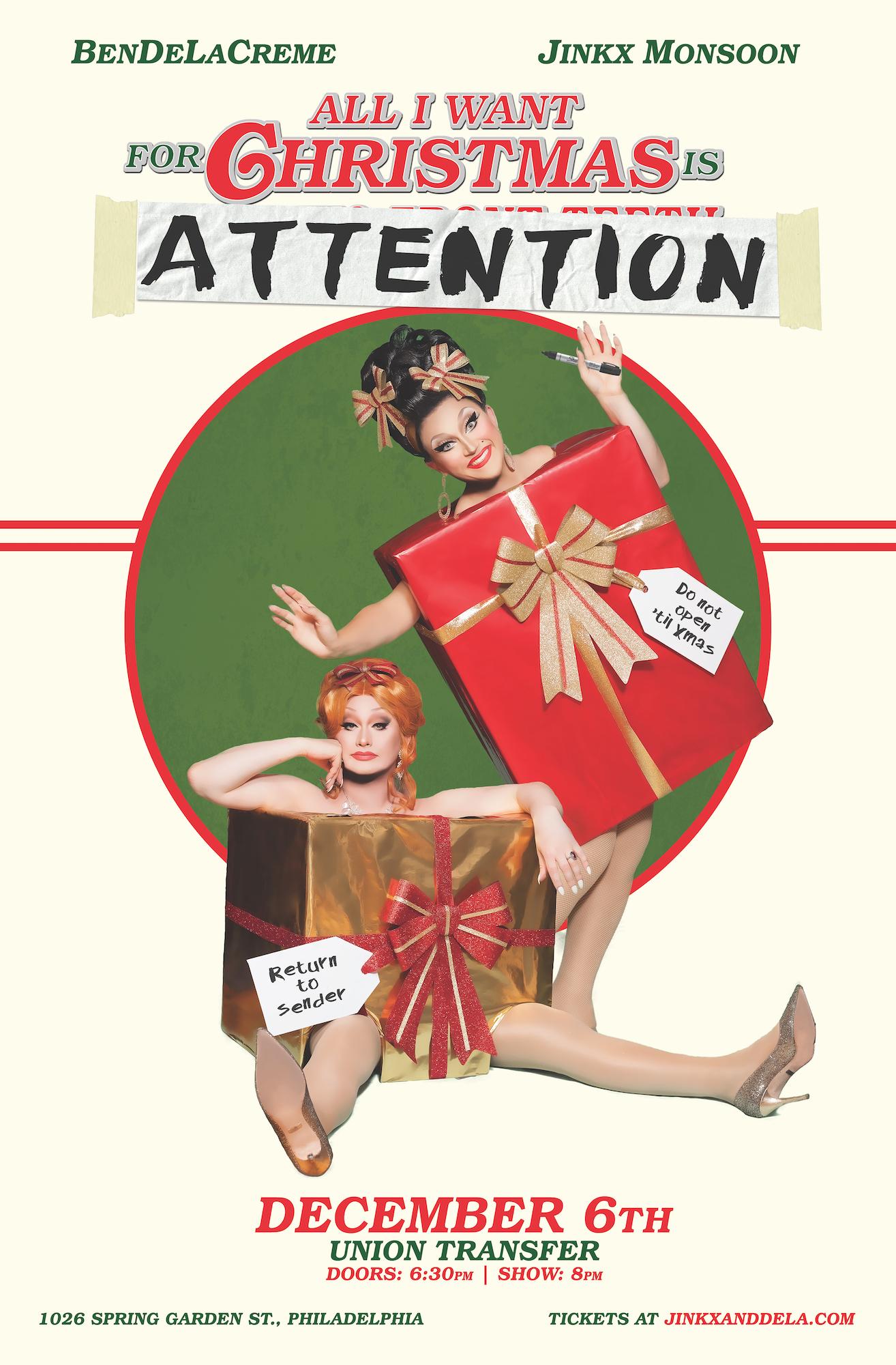 All I Want For Christmas.Bendelacreme Jinkx Monsoon All I Want For Christmas Is Attention Union Transfer