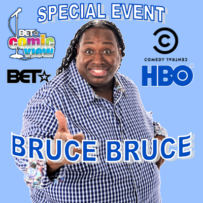 Bruce Bruce (Celebrity Show)