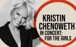 Image for KRISTIN CHENOWETH IN CONCERT: FOR THE GIRLS