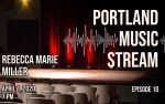 Image for Portland Music Stream - Episode 10:  Rebecca Marie Miller