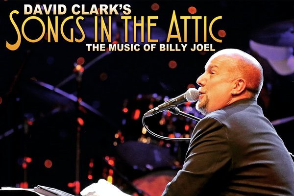 Songs In The Attic - The Music Of Billy Joel