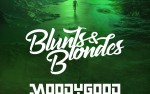 Image for Blunts & Blondes, with Moody Good, Cyber-G