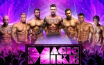 Image for MAGIC MIKE XXL MALE REVUE TRIBUTE SHOW THE MEN OF TORQUE