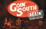 Image for Goin' South Again: Second Helping