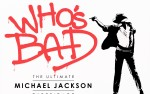 Image for Postponed ~ Who's Bad The Ultimate Michael Jackson Experince