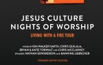 Image for Jesus Culture Nights of Worship - Living with a Fire Tour [LUXURY SUITES]