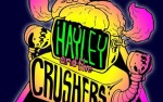 Image for HAYLEY AND THE CRUSHERS
