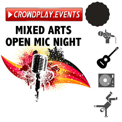 Mixed Arts Open Mic Night by CrowdPlay.Events 2019
