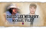 Image for David Lee Murphy & Special Guest Michael Tyler