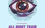 Image for Choice Organics Presents An Evening with All Night Train (21+)