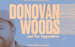 Image for DONOVAN WOODS AND THE OPPOSITION