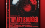Image for Thy Art Is Murder w/ Fit For An Autopsy, Aversions Crown, Une Misere