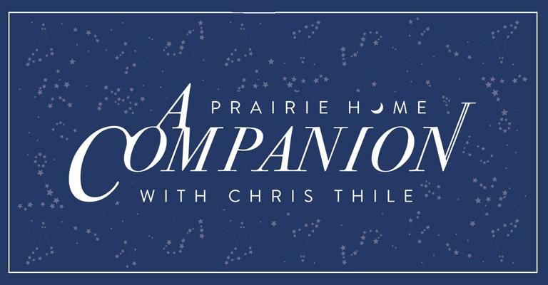 A Prairie Home Companion hosted by Chris Thile