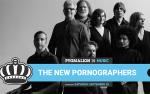 Image for THE NEW PORNOGRAPHERS w/ LADY LAMB - PYGMALION 2019