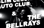 Image for The BellRays, Slim Cessna's Auto Club