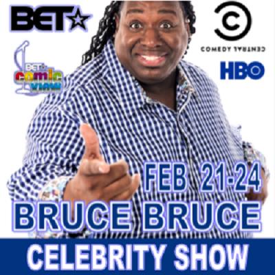 Bruce Bruce (Celebrity Show) 2019
