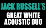 Image for Jack Russell's Great White Acoustic Duo