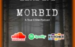 Image for Morbid: A True Crime Podcast Live (Special Event)