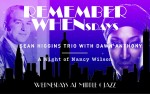 Image for Remember Whensdays - Sean Higgins Trio with Dawn Anthony: A Night of Nancy Wilson
