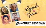Image for RPAA Presents Legends on Grace: Gracefully Broadway - IN PERSON TICKETS