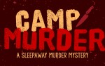 Image for Camp Murder: A Sleepaway Murder Mystery