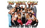Image for Too White Crew
