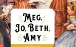 Image for A Moveable Feast Book Club: Meg, Jo, Beth and Amy: The Story of Little Women and Why It Still Matters