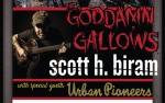 Image for The Goddamn Gallows, Scott H. Biram, and Urban Pioneers**CANCELLED**
