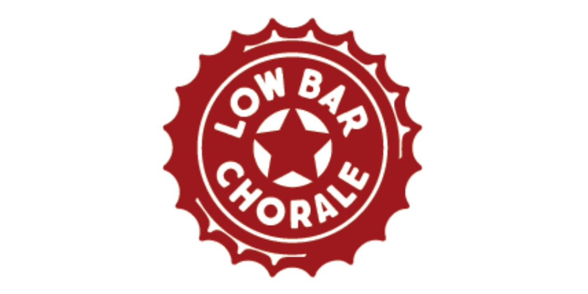 The Low Bar Chorale