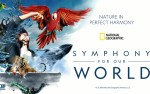 Image for National Geographic Presents Symphony for Our World