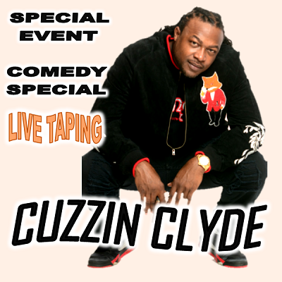 Untamed Comedy presents Cuzzin Clyde (Special Event)