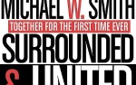 Image for Michael W Smith & Newsboys: Surrounded & United: The Tour