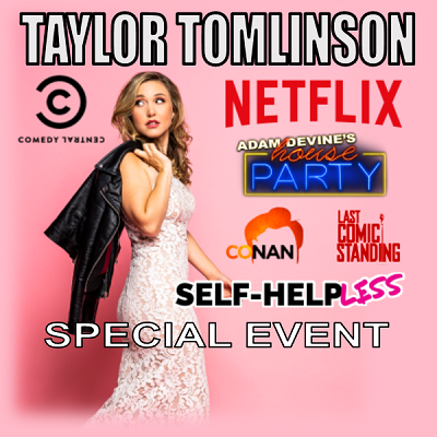 Taylor Tomlinson (Special Event)
