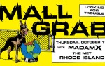 Image for Small Victories Presents: Mall Grab & Madam X