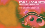 Image for FOALS & LOCAL NATIVES with special guests Cherry Glazerr