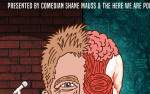Image for Stand Up Science with Shane Mauss *Special Engagement*
