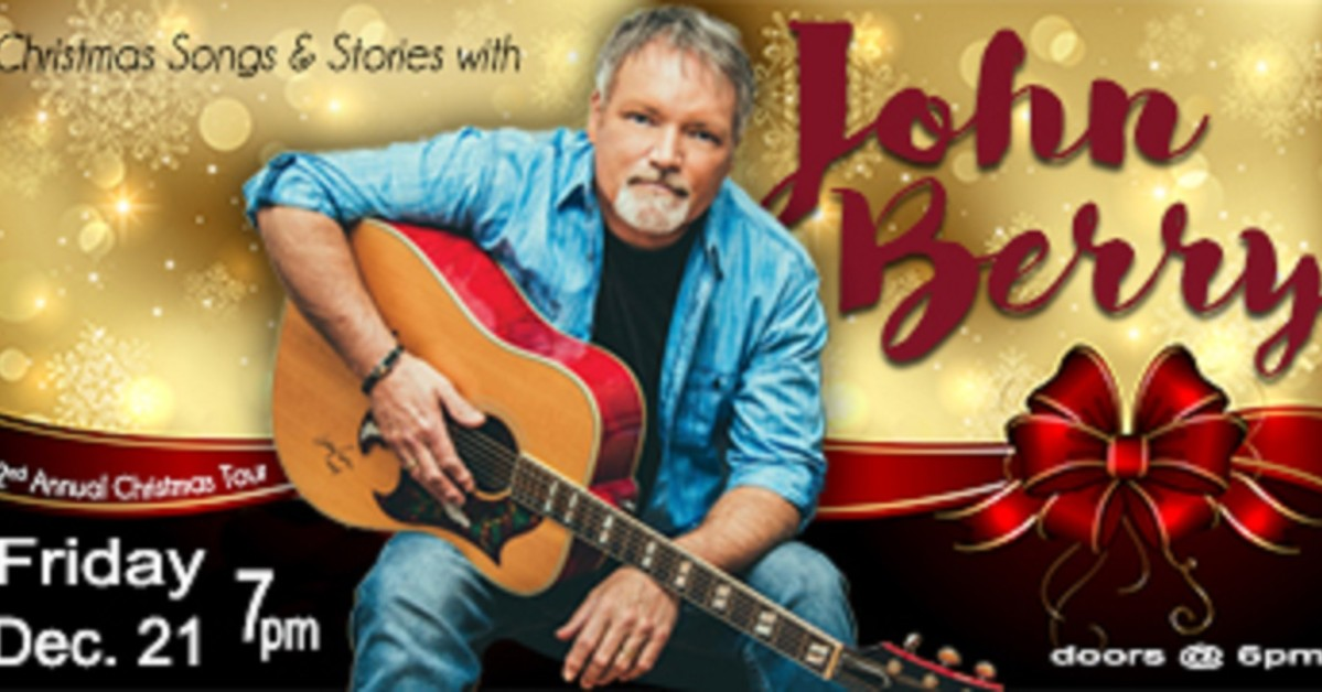 Christmas Songs and Stories with John Berry at Dothan Opera House on ...