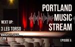 Image for Portland Music Stream - 3 Leg Torso - ARCHIVED