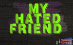 Image for My Hated Friend
