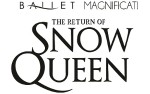 Image for Ballet Magnificat Presents: The Return of Snow Queen