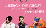 Image for Jukebox The Ghost - Off To The Races 2018 Tour ... Continued!