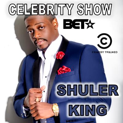 Shuler King (Celebrity Show)