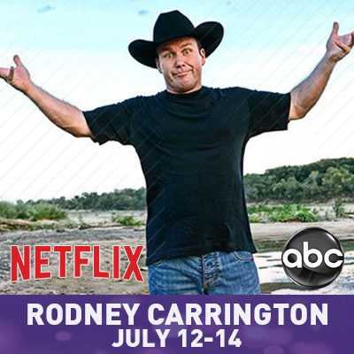 Rodney Carrington – Jul 12-14