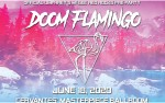Image for CANCELLED - Doom Flamingo w/ Special Guests