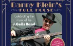Image for Danny Klein's Full House: Celebrating the music of J Geils Band