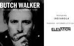 Image for  BUTCH WALKER**ALL AGES**