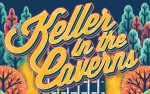 Image for Keller in the Caverns: Weekend w. Keller Williams